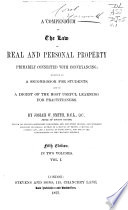 A Compendium of the Law of Real and Personal Property Book