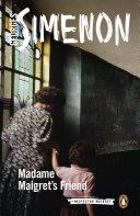 Madame Maigret s Friend