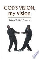GOD   S VISION  my vision