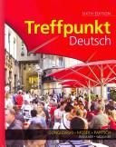Treffpunkt Deutsch + Student Activities Manual + Student Activities Manual Answer Key