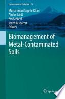 Biomanagement of Metal Contaminated Soils Book