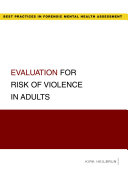 Evaluation for Risk of Violence in Adults