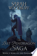 Song of the Pendragon  The Last Pendragon Saga Book 3