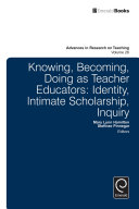 Knowing  Becoming  Doing as Teacher Educators