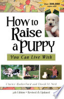 How To Raise A Puppy You Can Live With, 4th Edition - Revised & Updated