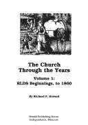 The Church Through the Years  RLDS beginnings  to 1860