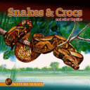 Snakes   Crocs and Other Reptiles Book