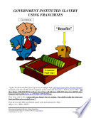 Government Instituted Slavery Using Franchises  Form  05 030