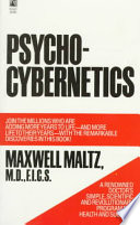 """""""Psycho-Cybernetics"""" by Maxwell Maltz"""