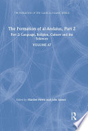 The Formation of al Andalus  Part 2