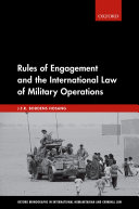 Rules of Engagement and the International Law of Military Operations Pdf/ePub eBook