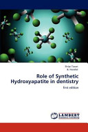Role Of Synthetic Hydroxyapatite In Dentistry