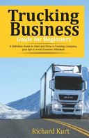 Trucking Business Guide for Beginners