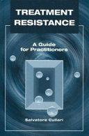 Treatment Resistance