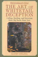 The Art of Whitetail Deception