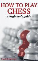 How To Play Chess Pdf/ePub eBook