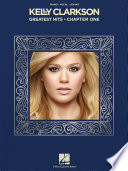 Kelly Clarkson Greatest Hits Chapter One Songbook