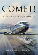 Comet  The World s First Jet Airliner