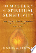 Read Online The Mystery of Spiritual Sensitivity For Free