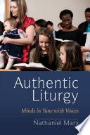 Authentic Liturgy