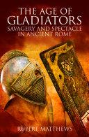 The Age of Gladiators ebook