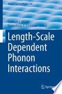 Length Scale Dependent Phonon Interactions