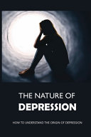The Nature Of Depression