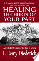 Healing the Hurts of Your Past
