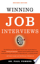 Winning Job Interviews  Revised Edition