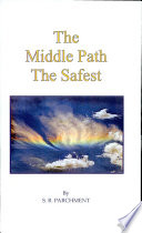 The Middle Path The Safest