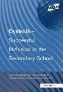 Dyslexia-Successful Inclusion in the Secondary School
