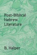 Post Biblical Hebrew Literature