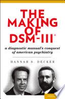 The Making of DSM III