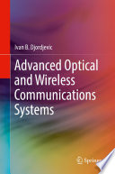 Advanced Optical and Wireless Communications Systems Book