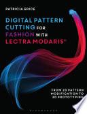 Digital Pattern Cutting For Fashion With Lectra Modaris  Book PDF