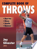 """Complete Book of Throws"" by L. Jay Silvester, Jay Silvester"