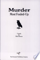 Murder Most Fouled-up