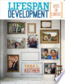 """Lifespan Development: Lives in Context"" by Tara L. Kuther"