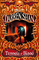 Tunnels of Blood  The Saga of Darren Shan  Book 3
