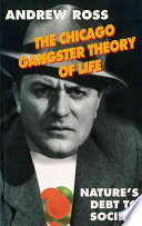 The Chicago Gangster Theory of Life