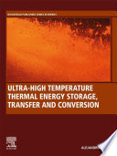 Ultra High Temperature Thermal Energy Storage  Transfer and Conversion Book