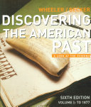 Discovering the American Past  To 1877