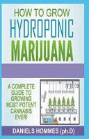 How to Grow Hydroponics Marijuana
