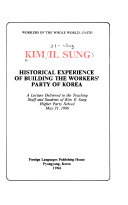 Historical Experience of Building the Workers' Party of Korea