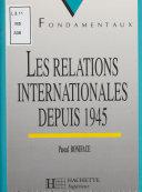 Pdf Les Relations internationales depuis 1945 Telecharger