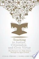 Teaching To Justice Citizenship And Civic Virtue
