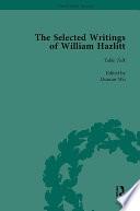 The Selected Writings of William Hazlitt Vol 6