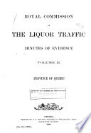Minutes of Evidence Royal Commission on the Liquor Traffic  Quebec