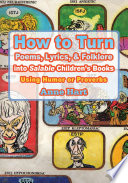 How to Turn Poems  Lyrics    Folklore into Salable Children s Books