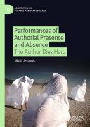 Performances of Authorial Presence and Absence Pdf/ePub eBook